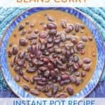 Indian Black Beans Curry In An Instant Pot